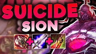 DEATH ONLY MAKES ME STRONGER! SUICIDE SION BUILD IS BUSTED! SION TOP SEASON 7! - League of Legends