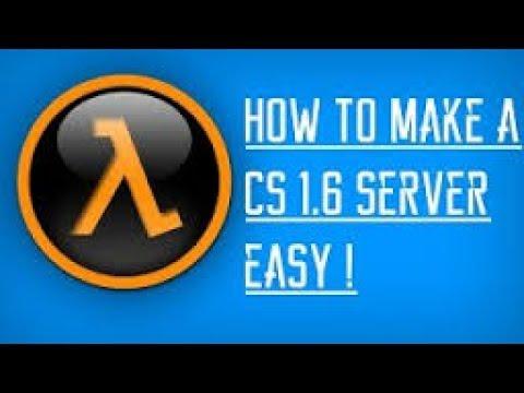 How To make CS 1.6 SERVER FOR FREE