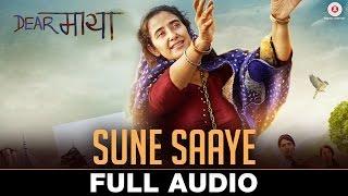 Sune Saaye - Full Audio | Dear Maya | Manisha Koirala | Harshdeep Kaur