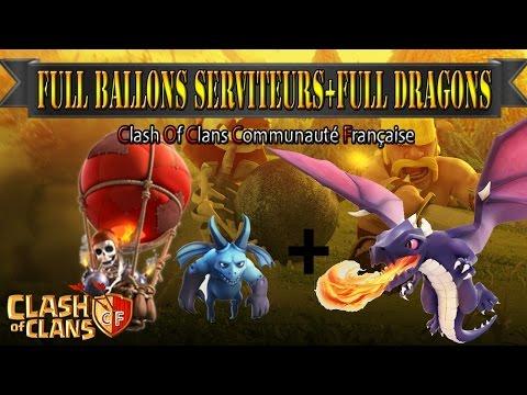 Clash Of Clans | Attaque Full Ballons+Serviteurs\ Attaque Full Dragons+Bonus | Super PGM