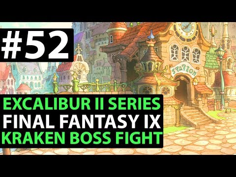 Final Fantasy 9 PS4 Walkthrough - EXCALIBUR 2 PERFECT GAME - Kraken Boss - D4-04
