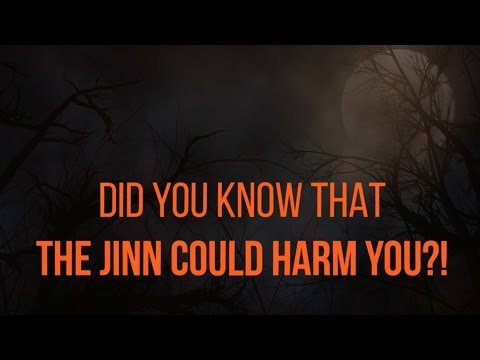 6 Ways To Protect Yourself From Evil Jinn -  Based On Authentic Hadith