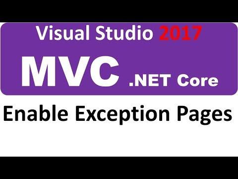 Visual Studio 2017 MVC ASP.NET CORE - enable exception pages