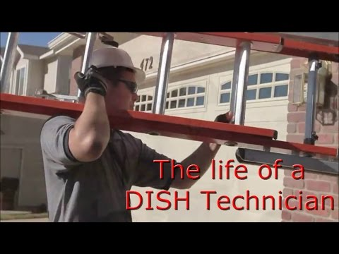 The Life of a DISH Technician