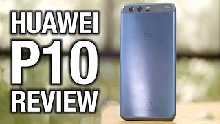 Huawei P10 Review: Is Evolution Enough?