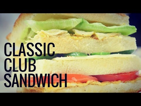 How To Make A Classic Club Sandwich In Just 5 Mins | Healthy Recipe For Any House Party