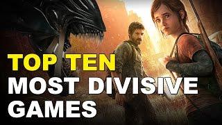 Top 10 Most Divisive Games