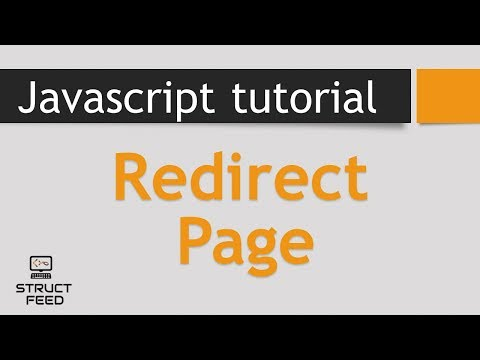 JavaScript Tutorial 34 - Redirect Page in JavaScript