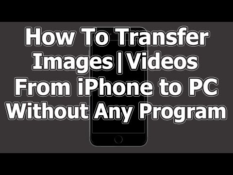 Transfer Images | Videos From iPhone to PC Without iTunes How To