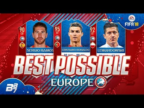 BEST POSSIBLE EUROPE TEAM! w/ RONALDO AND LEWANDOWSKI! | FIFA 18 WORLD CUP ULTIMATE TEAM