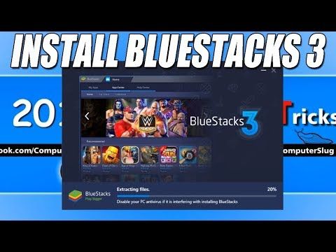 How To Download and Install BlueStacks 3 On Windows 10, 8, 7 (2018)