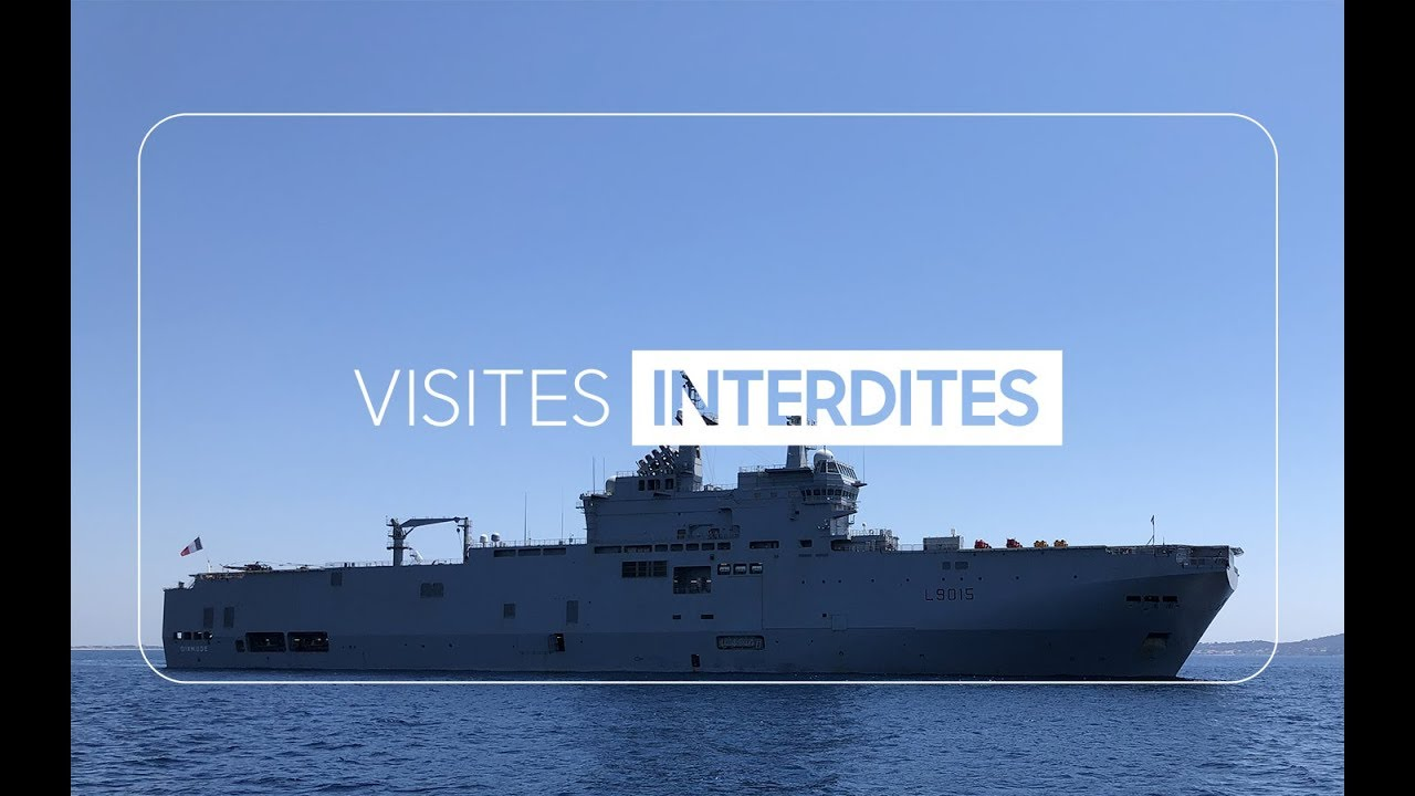 VISITE INTERDITE : le porte-hélicoptères Dixmude