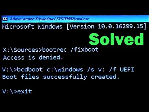 How to fix Bootrec /fixboot Access is denied Windows 10 (Complete Tutorial)