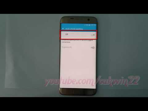 Samsung Galaxy S7 Edge : How to Enable or Disable Auto check spelling Samsung Keyboard