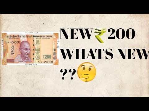 NEW 200 RUPEE NOTE IN INDIA WHATS NEW?    compare utilities