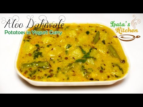 Dahi wale Aloo Recipe - Potatoes in Yogurt Curry - Indian Vegetarian Recipe - Lata's Kichen