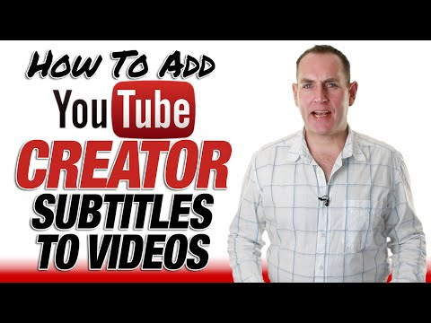 Add YouTube Creator Subtitles & Closed Captions To Videos