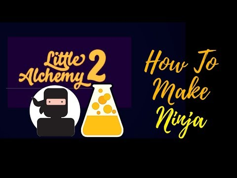 Little Alchemy 2-How To Make Ninja Cheats & Hints