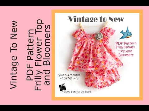 Frilly Flower Top and Bloomers 0-3 Months to 24 Months Pattern Tutorial