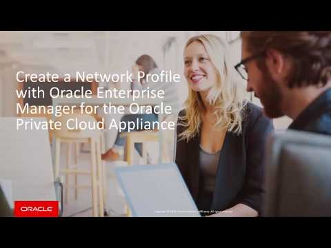 Create a Network Profile with Enterprise Manager for the Oracle Private Cloud Appliance