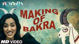 Making of Bakra | Tum Bin 2 | Neha Sharma, Aditya Seal, Aashim Gulati