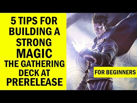 Top 5 Magic: The Gathering Sealed Deck Construction Tips For Beginners & Newbies for Prerelease MTG