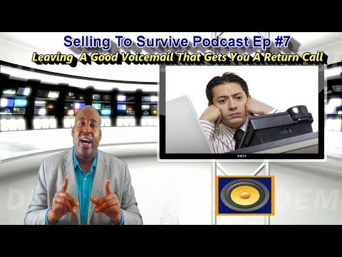 How to Leave a Good Voicemail That Gets Called Back | Selling to Survive Podcast Ep #7