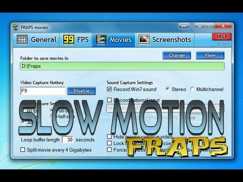 How to make a Slow motion Video - Fraps