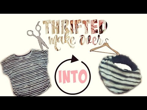 DIY Baby Bandana Bib | Thrifted Make Over #11| Shirt into Bib