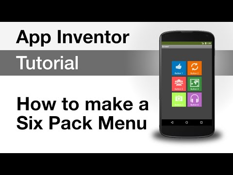 How to make a Six Pack Menu in App Inventor - Vidly xyz