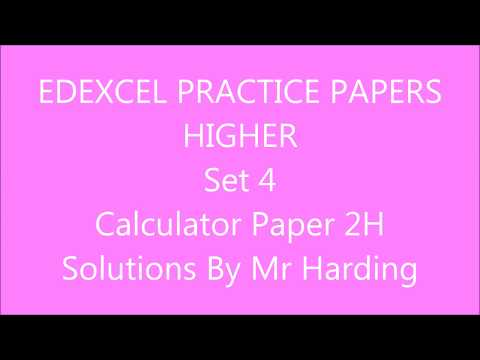 Edexcel GCSE 9-1 Math - Practice Papers Set 4 - Higher Calculator (2H) Solutions By Mr Harding