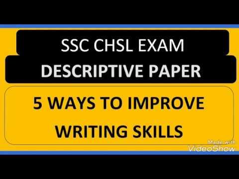 SSC DESCRIPTIVE PAPER / WAYS TO IMPROVE UR WRITING SKILLS