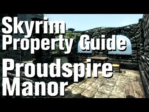 Skyrim Properties - Proudspire Manor