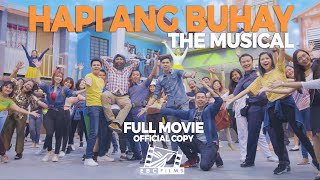 HAPI ANG BUHAY The Musical | OFFICIAL FULL MOVIE