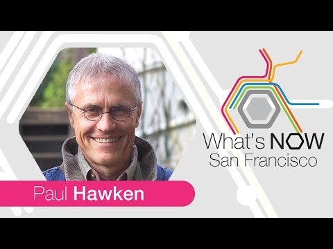 Paul Hawken Presents the World's First Comprehensive Plan to Reverse Global Warming