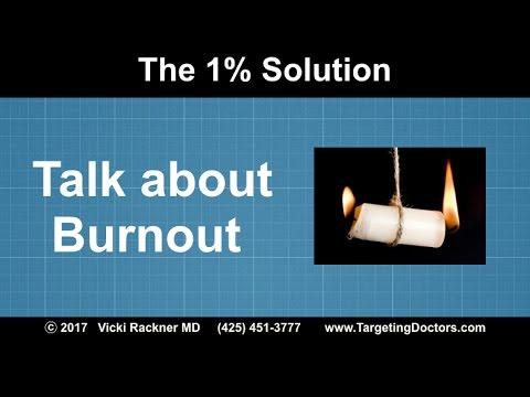 Let's Talk about Physician Burnout
