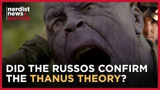 The Russo Brothers Respond to THAT Ant-Man/Thanos Theory (Nerdist News Edition)