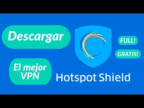 El mejor VPN #Hotspot Shield Elite full ILIMITADO ENERO 2018 - FACIL RAPIDO [HD]