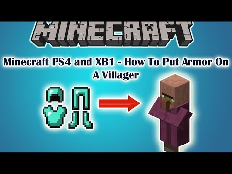 Minecraft|XBOX ONE PS4|How To Put Armor On Villagers!!!!