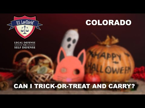 CAN I TRICK-OR-TREAT AND CARRY? COLORADO