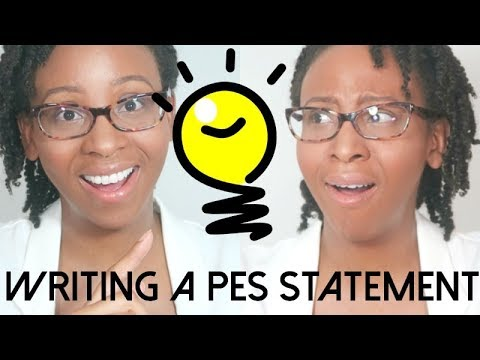 HOW TO WRITE A PROPER   ◤PES◥  STATEMENT