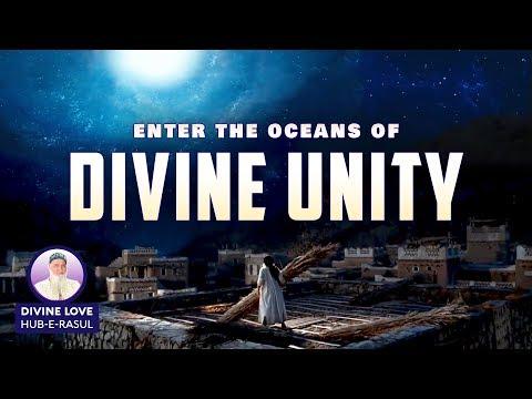 E46 - The Oneness of God & the Circle of Creation ★ Divine Love: Hub-E-Rasul