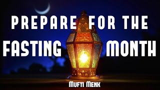 Prepare For The Fasting Month [Ramadan 2017] | Mufti Menk | 12th May 2017 |