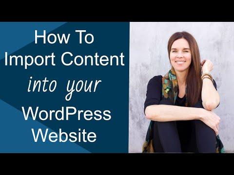 How To Import Content Into WordPress Websites? (TUTORIAL)