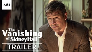 The Vanishing of Sidney Hall | Official Trailer HD | A24