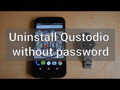 How to uninstall Qustodio from an Android device without knowing the password