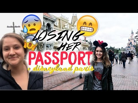 LOSING HER PASSPORT IN A FOREIGN COUNTRY + DISNEYLAND PARIS