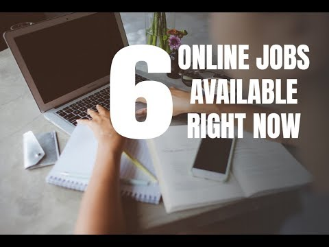 6 Online Jobs Available Right Now (May/June 2018)