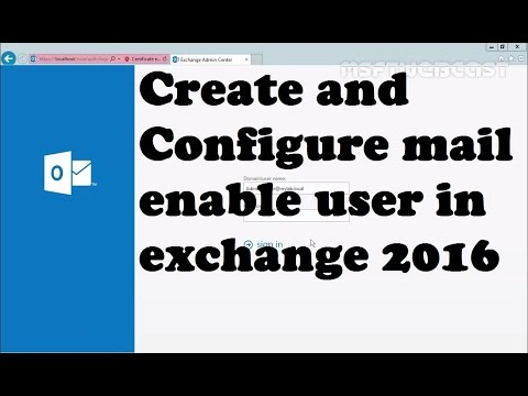How to Create a mail enable user in exchange 2016