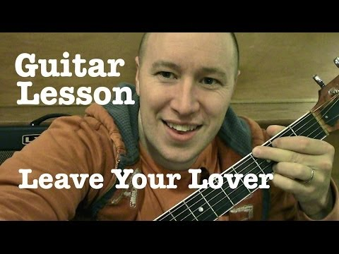 Leave Your Lover ★ Guitar Lesson ★ Tutorial ★ Sam Smith